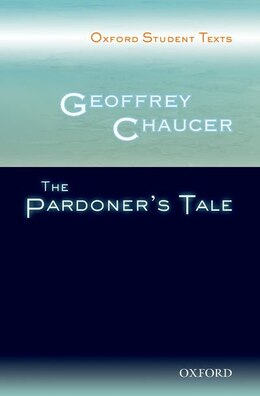 Book Oxford Student Texts: Geoffrey Chaucer: The Pardoners Tale by Steven Croft