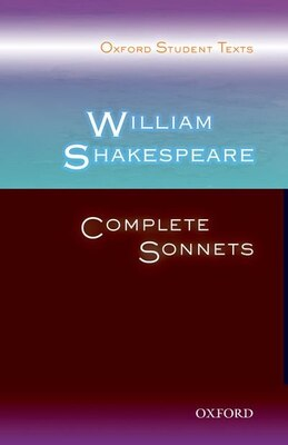 Book Oxford Student Texts: William Shakespeare: Complete Sonnets by Steven Croft