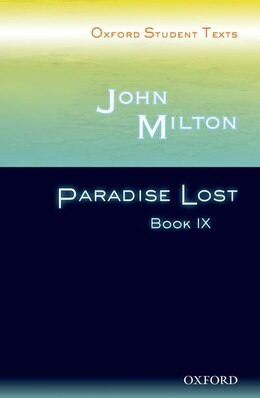 Book Oxford Student Texts: John Milton: Paradise Lost Book IX by John Milton