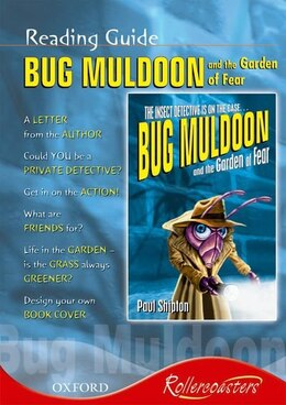 Book Rollercoasters: Bug Muldoon and the Garden of Fear Reading Guide by Julia Waines