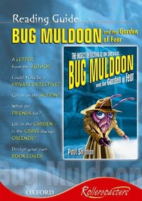 Rollercoasters: Bug Muldoon and the Garden of Fear Reading Guide