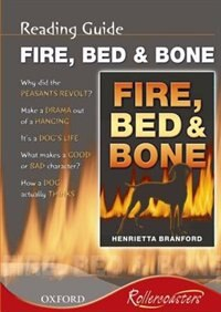 Rollercoasters: Fire, Bed and Bone Reading Guide