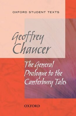 Book New Oxford Student Texts: Chaucer: The General Prologue to the Canterbury Tales by Geoffrey Chaucer