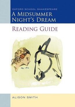 Book Midsummer Nights Dream Reading Guide Pack of 5: Oxford School Shakepeare by Alison Smith