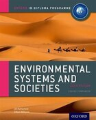 IB Environmental Systems and Societies Course Book: 2015 edition: Oxford IB Diploma Programme
