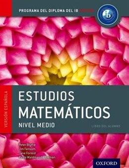 Book IB Estudios Matematicos Libro del Alumno: Programa del Diploma del IB Oxford by Peter Blythe