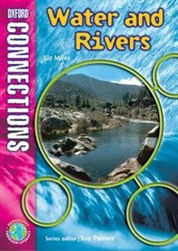 Book Water and Rivers: Geography - Pupil Book by Elizabeth Miles