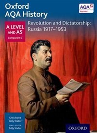 Book Oxford AQA History for A Level: Revolution and Dictatorship: Russia 1917-1953 by Sally Waller