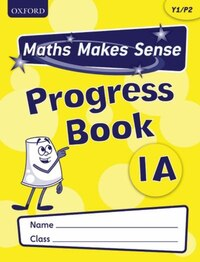 Maths Makes Sense: Y1 A Progress Book Pack of 10