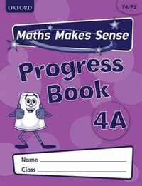 Maths Makes Sense: Y4 A Progress Book Pack of 10