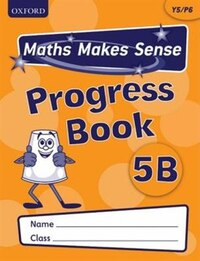 Maths Makes Sense: Y5 B Progress Book Pack of 10