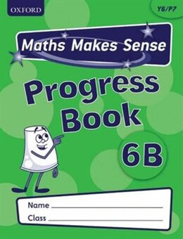Book Maths Makes Sense: Y6 B Progress Book Pack of 10 by Richard Dunne