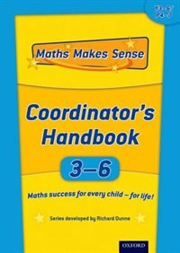 Maths Makes Sense: Y3-6 Co-ordinators Handbook