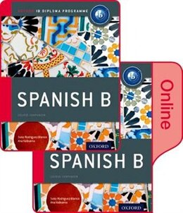 Book IB Spanish B Print and Online Course Book Pack by Ana Valbuena