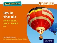 Read Write Inc. Phonics: Non-fiction Orange Set 4 Book 3 Up in the Air