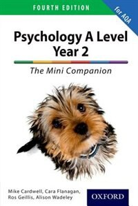 Book The Complete Companions for AQA: A Level Year 2 Psychology: The Mini Companion by Mike Cardwell