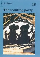 fuzzbuzz: Level 3 Storybooks The Scouting Party