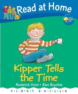 Book Read at Home: First Skills Kipper Tells the Time by Roderick Hunt