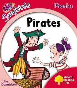 Book Oxford Reading Tree: Level 4: More Songbirds Phonics Pirates by Julia Donaldson