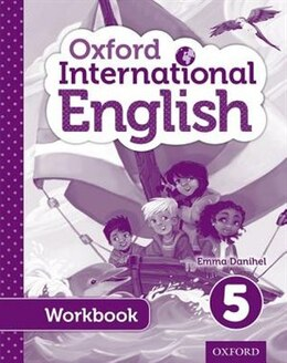Book Oxford International Primary English: Level 5 Student Workbook by Emma Danihel