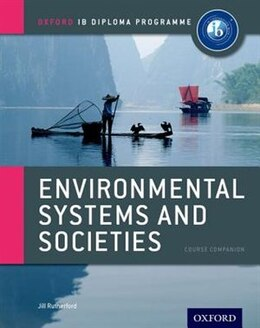 Book IB Environmental Systems and Societies by Jill Rutherford