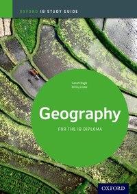 IB Geography: Study Guide: IB Study Guide