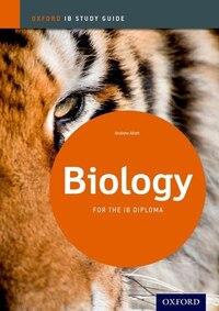 IB Biology: Study Guide: IB Study Guide