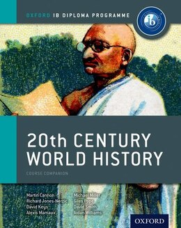 Book IB 20th Century World History by Martin Cannon