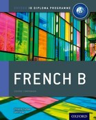 IB French B: For the IB diploma