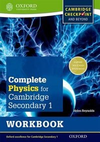 Complete Physics for Cambridge Secondary: 1 Workbook: For Cambridge Checkpoint and beyond