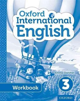 Book Oxford International Primary English: Level 3 Student Workbook by Emma Danihel