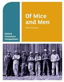 Book Oxford Literature Companions: Of Mice and Men by Carmel Waldron