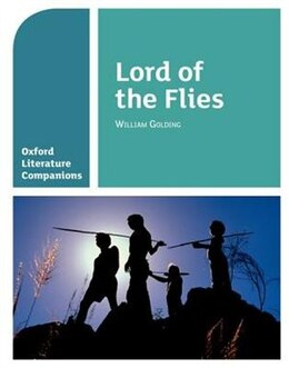 Book Oxford Literature Companions: Lord of the Flies by Alison Smith