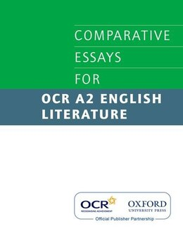 Book Comparative Essays for OCR A2 English Literature by David Johnson