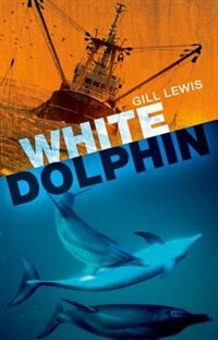 Book Rollercoasters: White Dolphin Class Pack by Gill Lewis