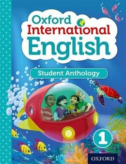 Book Oxford International Primary English: Level 1 Student Anthology by Liz Miles