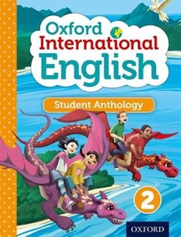 Book Oxford International Primary English: Level 2 Student Anthology by Oxford