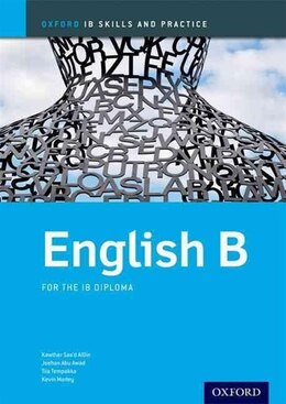 Book English B Skills and Practice: Oxford IB Diploma Programme by Kawther Saad Aldin