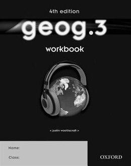 Book geog.3 Workbook by Justin Woolliscroft