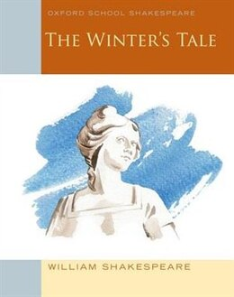Book Oxford Schools Shakespeare: The Winters Tale by William Shakespeare