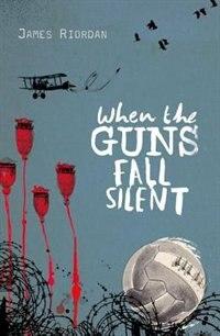 Book When the Guns Fall Silent by James Riordan