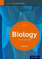 Biology Study Guide 2014 edition: Oxford IB Diploma Programme