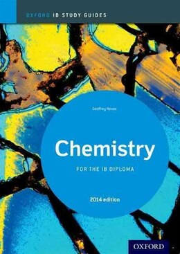 Book Chemistry Study Guide 2014 edition: Oxford IB Diploma Programme by Geoffrey Neuss