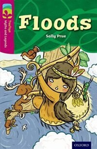 Book Oxford Reading Tree TreeTops Myths and Legends: Level 10 Floods by Sally Prue
