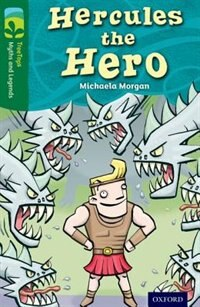 Book Oxford Reading Tree TreeTops Myths and Legends: Level 12 Hercules The Hero by Michaela Morgan