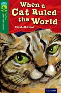 Book Oxford Reading Tree TreeTops Myths and Legends: Level 12 When A Cat Ruled The World by Elizabeth Laird