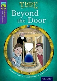 Book Oxford Reading Tree TreeTops Time Chronicles: Level 11 Beyond The Door by Roderick Hunt
