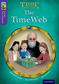 Book Oxford Reading Tree TreeTops Time Chronicles: Level 11 The TimeWeb by Roderick Hunt