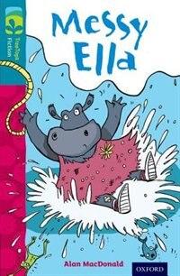 Book Oxford Reading Tree TreeTops Fiction: Level 9 Messy Ella by Alan MacDonald