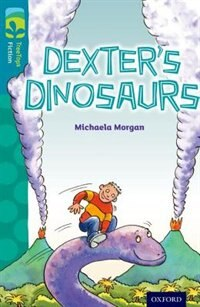 Book Oxford Reading Tree TreeTops Fiction: Level 9 Dexters Dinosaurs by Michaela Morgan